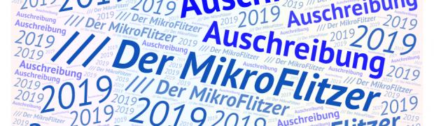 Ausschreibung /// Der MikroFlitzer 2019