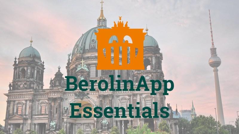 Self guided tour Berlin - BerolinApp Essentials