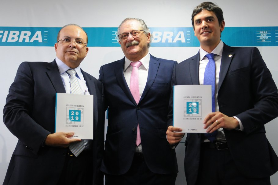 Fibra lança Agenda Legislativa 2019 -Ibaneis Rocha - Jamal Bittar - Rafael Prudente - Bernadete Alves