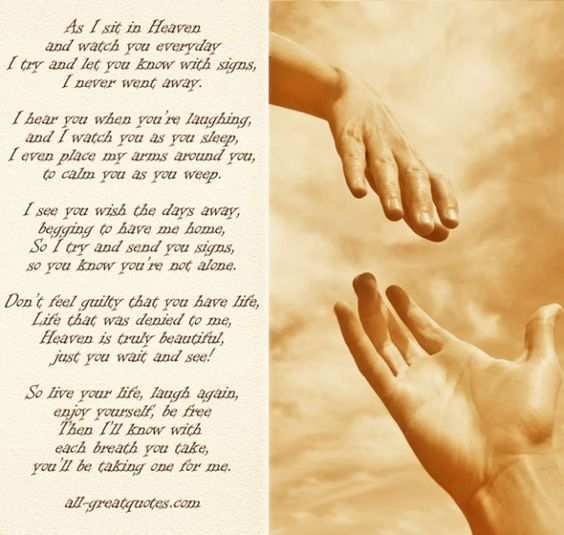 Poem As I Sit Safe In Heaven And Watch You Everyday Bernadette