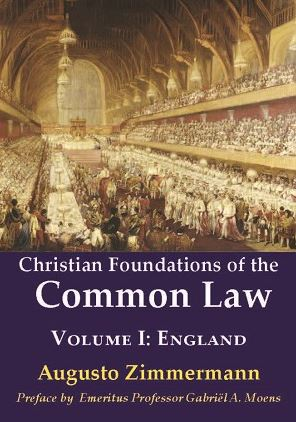 Christian Foundations of Common Law - Vol 1
