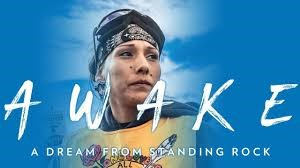 Environmental Justice Film Series presents Awake: A Dream From Standing Rock