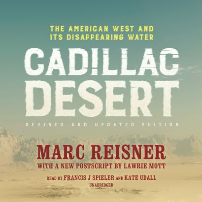 "April Book Club Meeting: ""Cadillac Desert:  The American West and its Disappearing Water"" @ Home of Gloria Weberg"