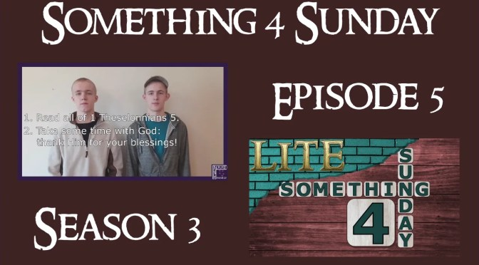 Something 4 Sunday LITE, Season 3, Episode 5, Gratitude
