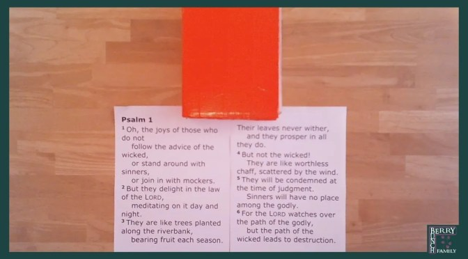 Family Prayer Time, Psalm 1