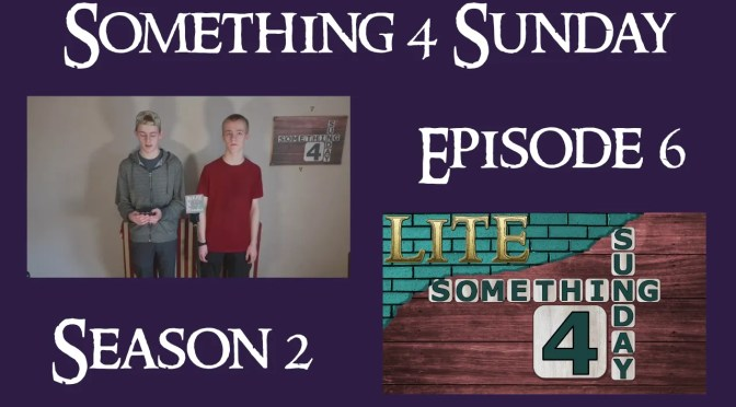 Something 4 Sunday LITE, Series 2, Episode 6, Light Always Wins