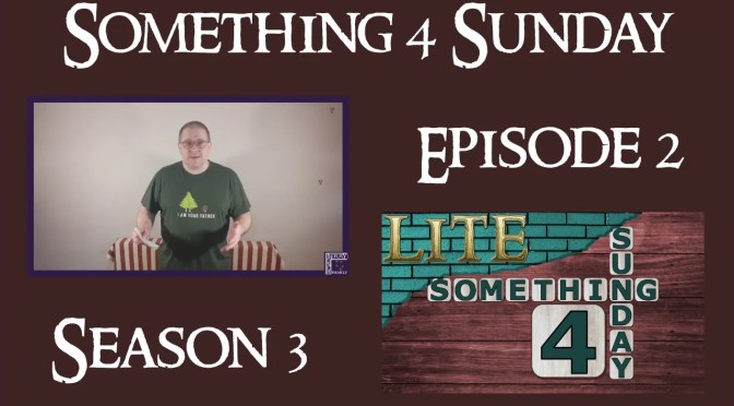 Something 4 Sunday LITE, Series 3, Episode 2, Answered Prayer – Changing Our Mind