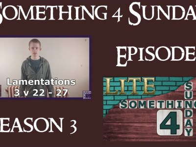 Something 4 Sunday LITE, Series 3, Episode 4, Renewing Your Mind