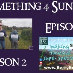 Something 4 Sunday, Season 2, Episode 4