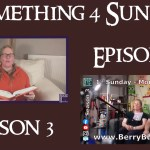 Something 4 Sunday, Season 3, Episode 1