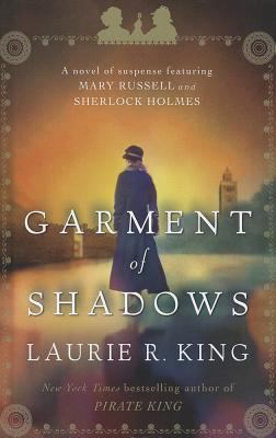 The Garment of Shadows