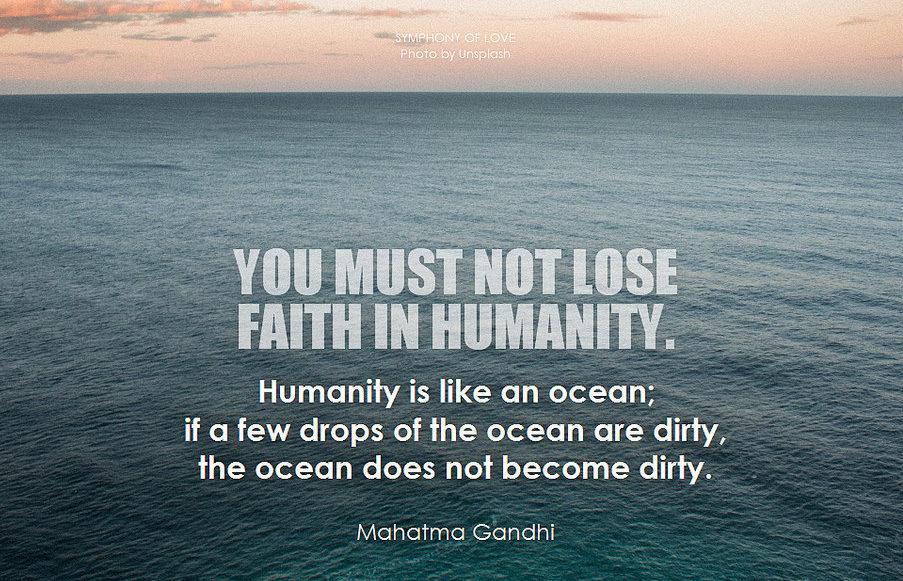 gandhi faith in humanity