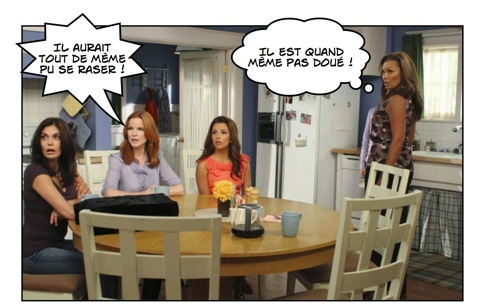 Pas facile d'être un Desperate Housewives !