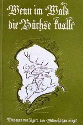 Liederbuch mit Jagdliedern