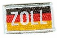 """Zollaufnäher mit Deutschlandfahne und weißer Schrift """"ZOLL"""""""