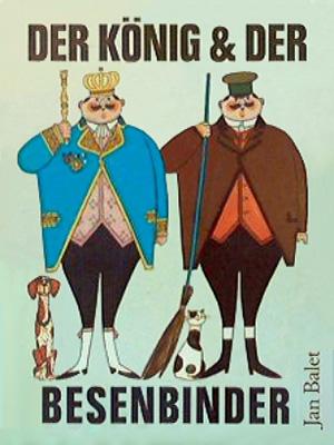 Cover eines alten Kinberbuchs: links König mit Zepter und Hund - rechts Mann mit Besen und Katze