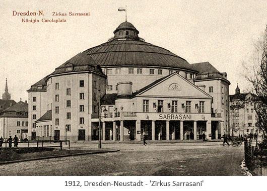 sw Postkarte: Zirkusrundbau von SARRASANI - 1912, Dresden-Neustadt