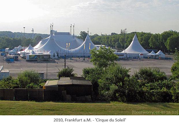 Farbfoto: große mehrmastige Zeltanlage des Cirque du Soleil - 2010, Frankfurt a.M.