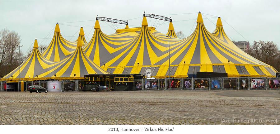 Farbfoto: mehrmastiges Zelt des Zirkus Flic Flac - 2013, Hannover