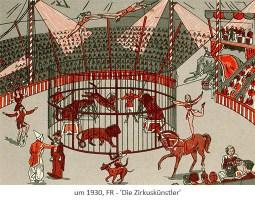 Farblitho: verschiedene Zirkuskünstler in der Manege ~1930, FR