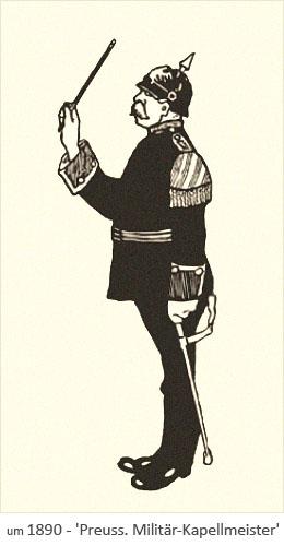 Zeichnung: Preussischer Militär-Kapellmeister mit Pickelhaube ~1890