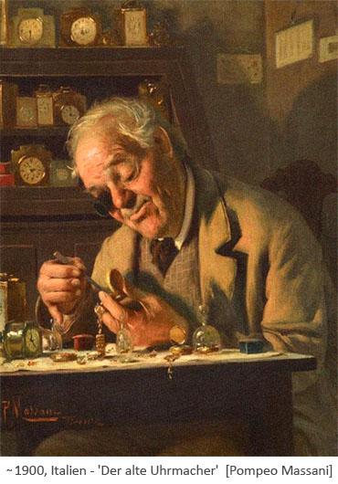 Gemälde: Uhrmacher arbeitet mit ins Auge geklemmter Lupe an einer Taschenuhr ~1900, IT