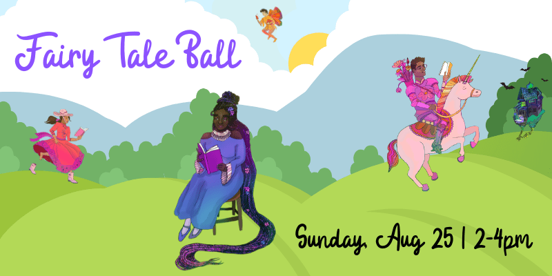 Fairy Tale Ball August 25 2-4 PM