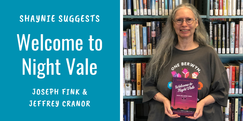 Shaynie Suggests Welcome to Night Vale