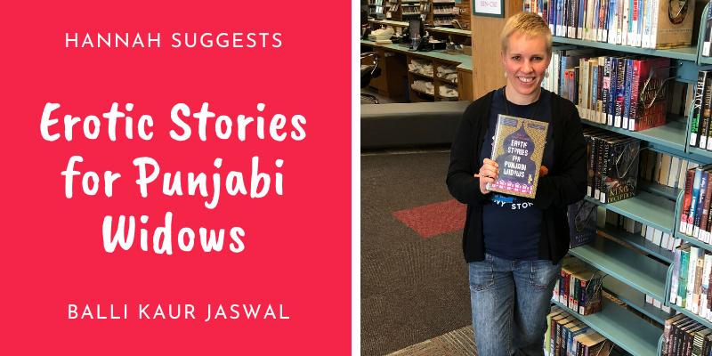 Hannah Suggests Erotic Stories for Punjabi Widows