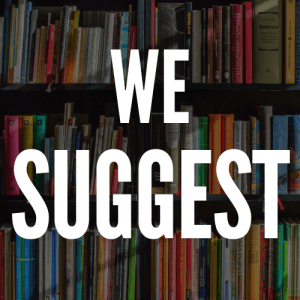 We Suggest - Books, Movies, and Music
