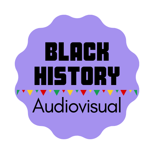 Black History Month - Audiovisual