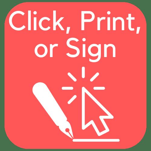 Click, Print, or Sign