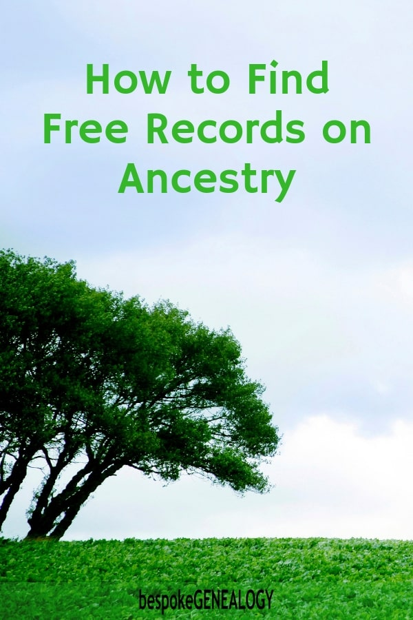 How to Find Free Records on Ancestry - Bespoke Genealogy