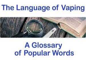Vaping Glossary