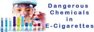 Dangerous Chemicals in E-Cigarettes