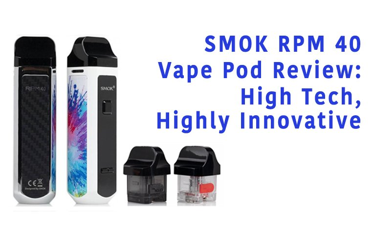SMOK RPM40 Review Featured Image