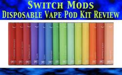 Switch Mods Disposable Vape Pod Kit Review-featured image