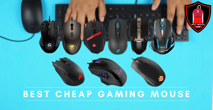 Best Cheap Gaming Mouse: 10 Budget Gaming Mice 2021 Reviews