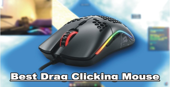 Best Drag Clicking Mouse 2021 Buying Guide