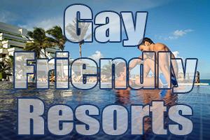best gay friendly resorts