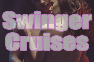 best swinger cruises adult couples sex topless