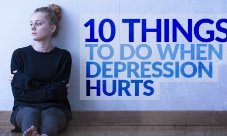 10 things to do when depression hurts - 10 Things to Do When Depression Hurts