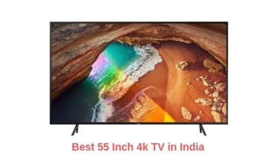 best 55 inch 4k TV in India