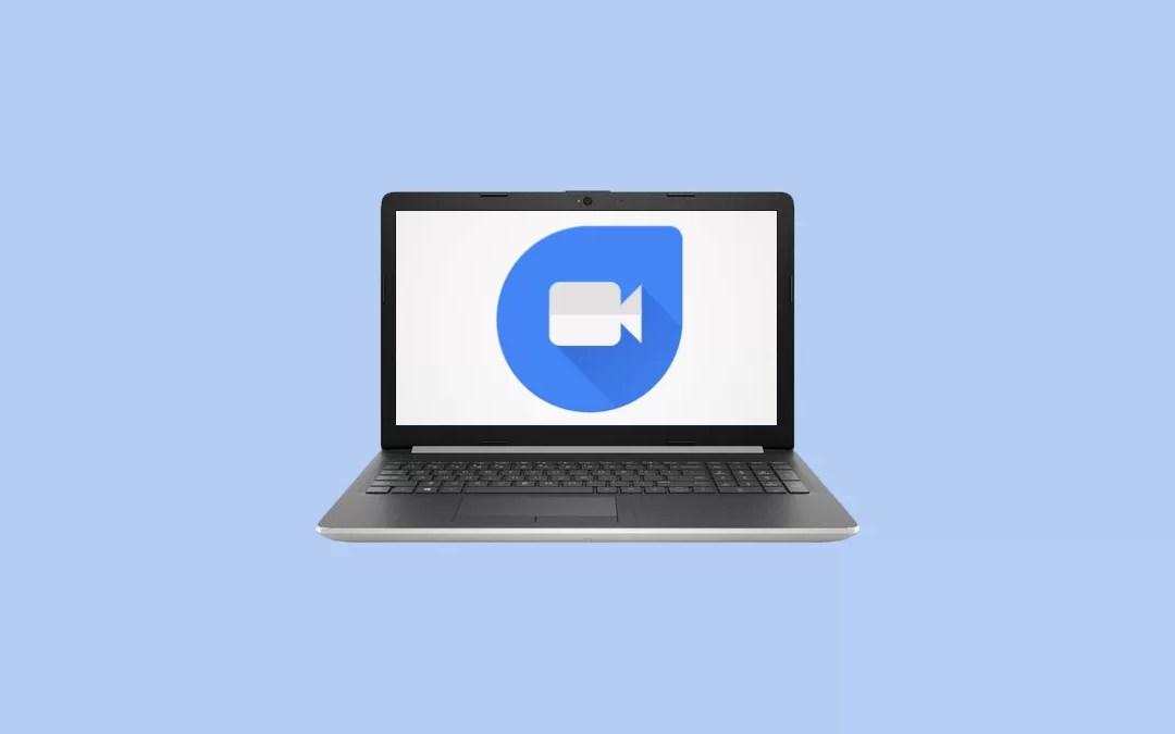 Google Duo for PC/ Laptop Windows XP,7,8/8 1,10 - 32/64 bit - Best