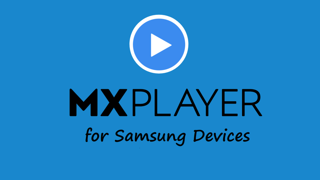 MX Player for Samsung