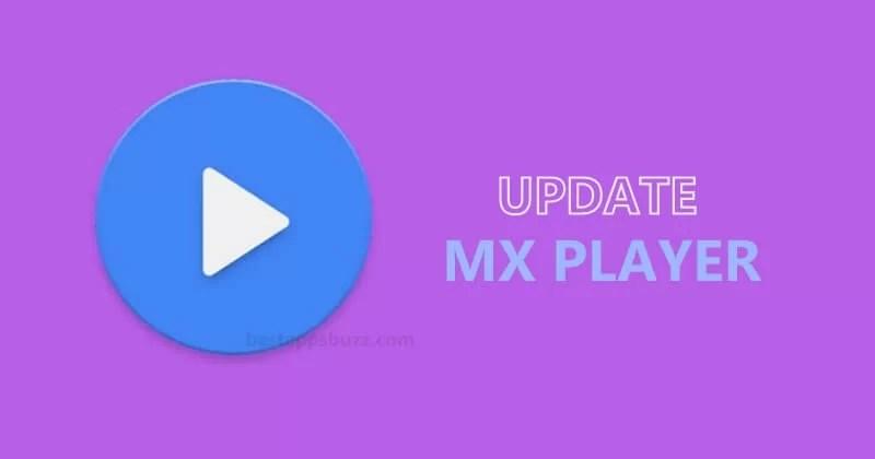 Update MX Player