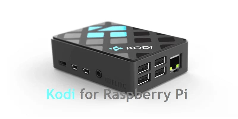 Kodi for Raspberry Pi