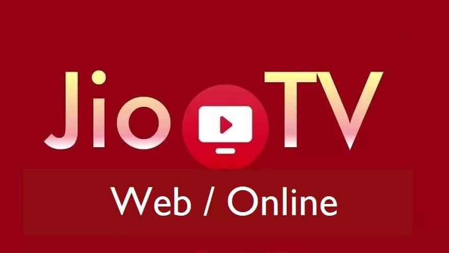 JioTV Web Version | How to use JioTV Online