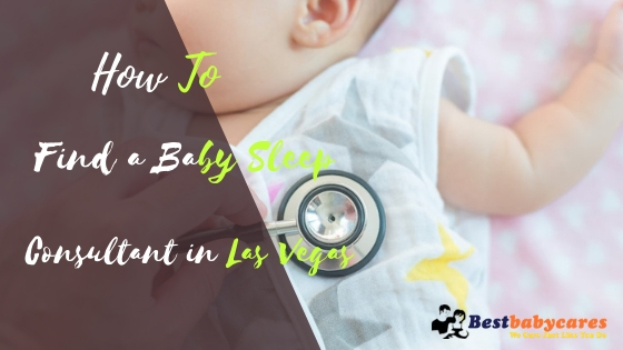 How to Find a Baby Sleep Consultant in Las Vegas