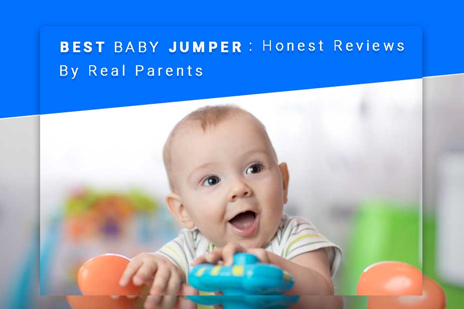 aa6f3ea1e05 Top 11 Best Baby Jumpers of 2019 : Honest Reviews By Real Parents